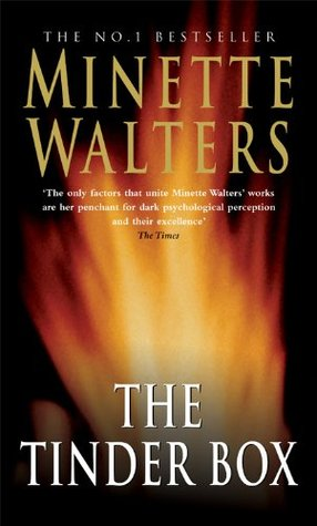 The Tinder Box (2005) by Minette Walters