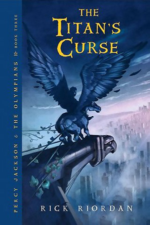 The Titan's Curse (2007) by Rick Riordan