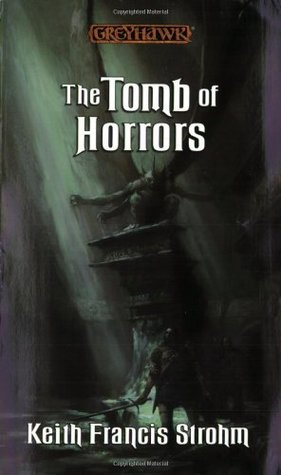 The Tomb of Horrors (2002) by Keith Francis Strohm