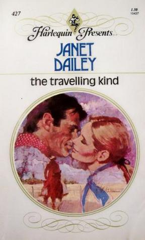 The Travelling Kind (1991) by Janet Dailey