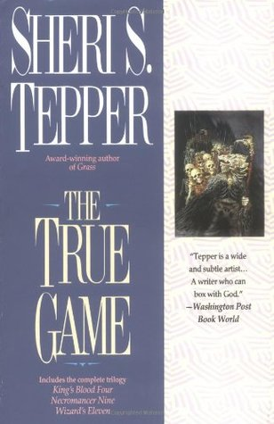 The True Game: Kings Blood Four/Necromancer Nine/Wizard's Eleven