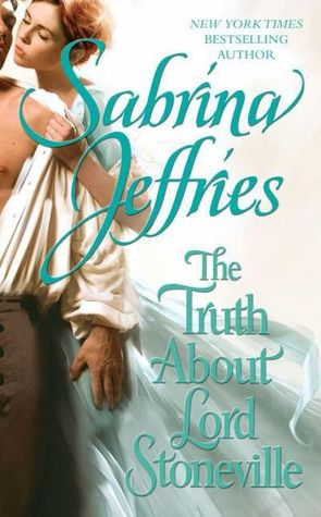 The Truth About Lord Stoneville (2010) by Sabrina Jeffries