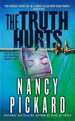 The Truth Hurts (2003) by Nancy Pickard