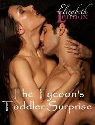 The Tycoon's Toddler Surprise (2012) by Elizabeth Lennox