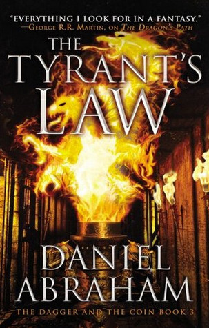 The Tyrant's Law (2013) by Daniel Abraham