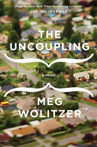 The Uncoupling (2011) by Meg Wolitzer