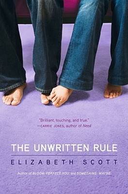 The Unwritten Rule (2010) by Elizabeth Scott