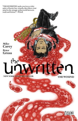 The Unwritten, Vol. 7: The Wound (2013) by Mike Carey