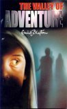 The Valley of Adventure (2000) by Enid Blyton