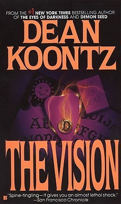 The Vision (1986) by Dean Koontz