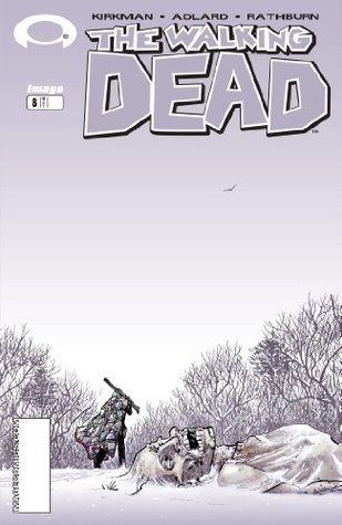 The Walking Dead #8 (2004) by Robert Kirkman
