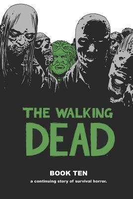 The Walking Dead, Book Ten