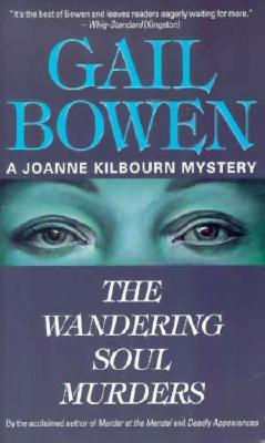 The Wandering Soul Murders (2001) by Gail Bowen