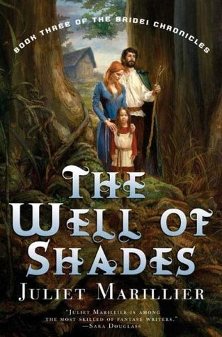 The Well of Shades (2007) by Juliet Marillier