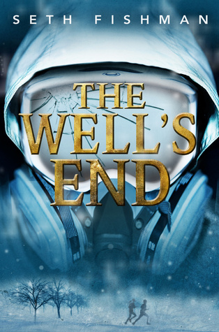 The Well's End (2014) by Seth Fishman