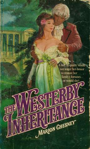 The Westerby Inheritance (1982) by Marion Chesney