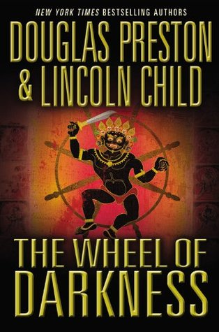 The Wheel of Darkness (2007) by Lincoln Child