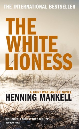 The White Lioness (2003) by Henning Mankell