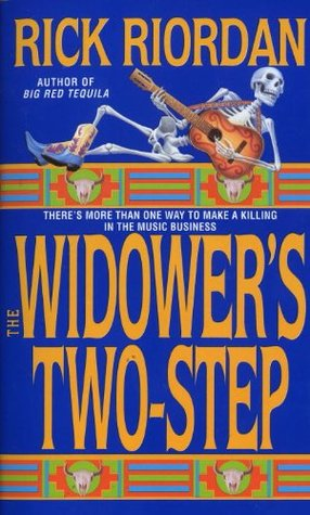 The Widower's Two-Step (1998) by Rick Riordan
