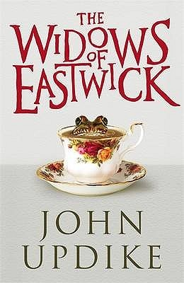 The Widows of Eastwick. John Updike (2008)