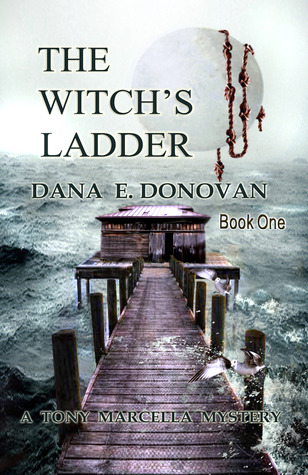 The Witch's Ladder (2000) by Dana E. Donovan