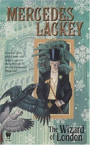 The Wizard of London (2006) by Mercedes Lackey
