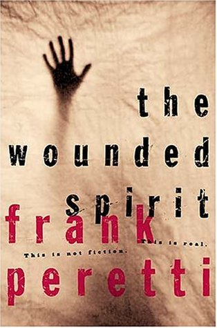 The Wounded Spirit (2000) by Frank E. Peretti