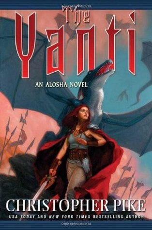 The Yanti (2006) by Christopher Pike