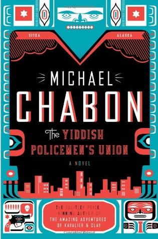 The Yiddish Policemen's Union (2007) by Michael Chabon