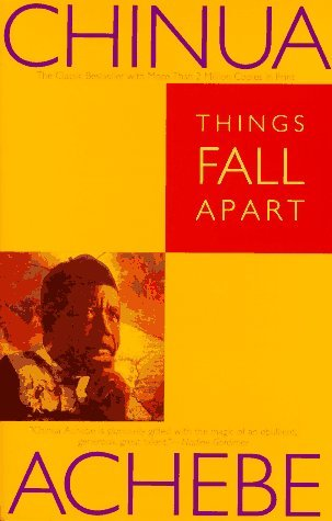Things Fall Apart (1994) by Chinua Achebe