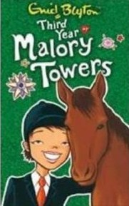 Third Year at Malory Towers (2006) by Enid Blyton