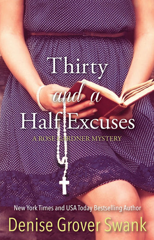 Thirty and a Half Excuses (2013) by Denise Grover Swank