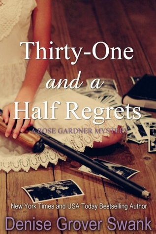 Thirty-One and a Half Regrets (2000) by Denise Grover Swank