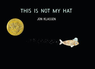 This is Not My Hat (2011) by Jon Klassen