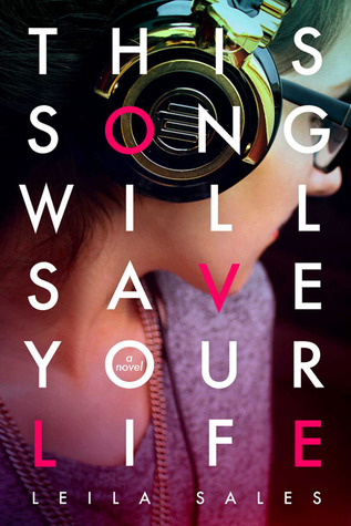 This Song Will Save Your Life (2013) by Leila Sales