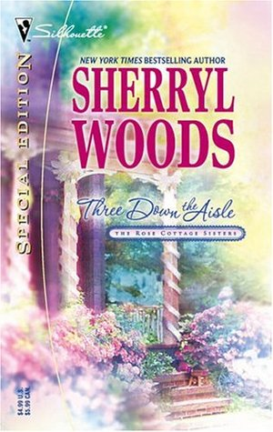 Three Down the Aisle (2005) by Sherryl Woods