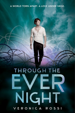 Through the Ever Night (2013) by Veronica Rossi