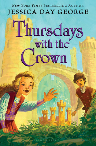 Thursdays with the Crown (2014) by Jessica Day George