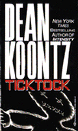 Ticktock (1997) by Dean Koontz