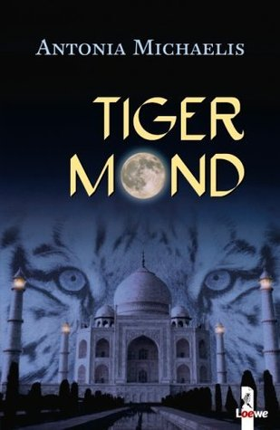 Tigermond (2005) by Antonia Michaelis