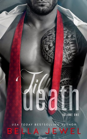 'Til Death, Volume One (2000) by Bella Jewel