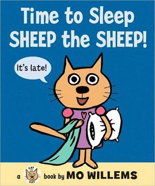 Time to Sleep, Sheep the Sheep! (2000) by Mo Willems