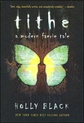 Tithe (2004) by Holly Black