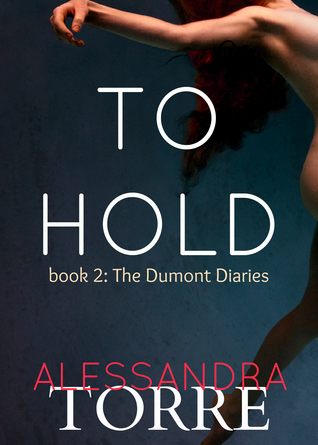 To Hold (2000) by Alessandra Torre