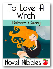 To Love a Witch (2011) by Debora Geary