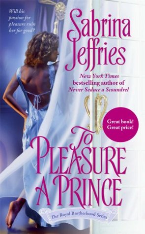 To Pleasure a Prince (2005) by Sabrina Jeffries