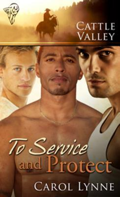 To Service and Protect (2010) by Carol Lynne