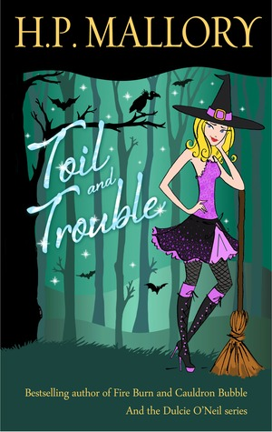Toil and Trouble (2000) by H.P. Mallory