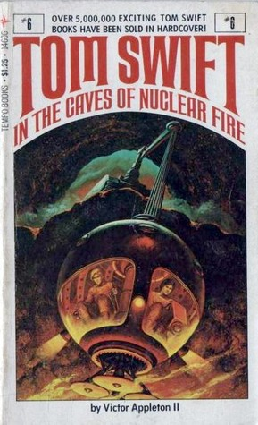 Tom Swift in the Caves of Nuclear Fire