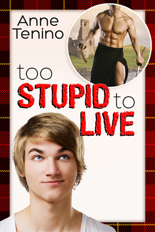 Too Stupid to Live (2013)